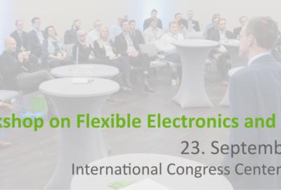 International Workshop on Flexible Electronics and Sensors am 23.09.2019